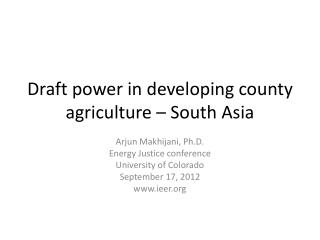 Draft power in developing county agriculture – South Asia