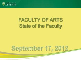 FACULTY OF ARTS State of the Faculty