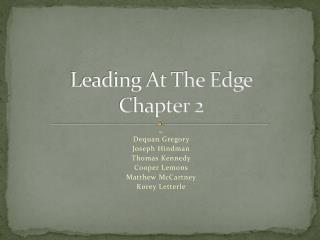 Leading At The Edge Chapter 2