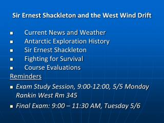 Sir Ernest  Shackleton  and the West Wind Drift