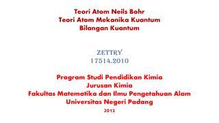 Teori Atom Neils Bohr Teori Atom Mekanika Kuantum Bilangan Kuantum Zettry 17514.2010