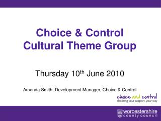 Choice & Control Cultural Theme Group