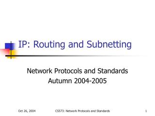 IP: Routing and Subnetting