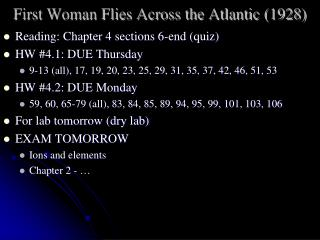 First Woman Flies Across the Atlantic  ( 1928)
