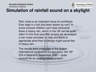 Simulation of rainfall sound on a skylight