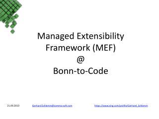 Managed Extensibility  Framework (MEF) @ Bonn- to -Code