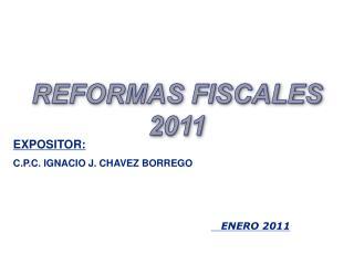 EXPOSITOR: C.P.C. IGNACIO J. CHAVEZ BORREGO
