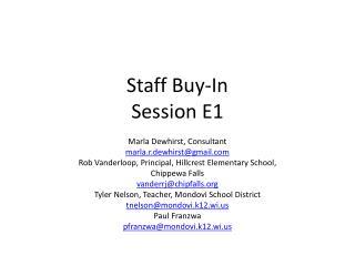Staff Buy-In Session E1