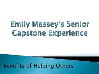 Emily Massey's Senior Capstone Experience