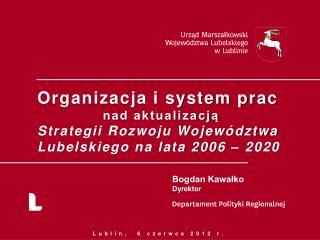 Organizacja i system prac nad aktualizacją