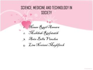 SCIENCE, MEDICINE AND TECHNOLOGY IN SOCIETY