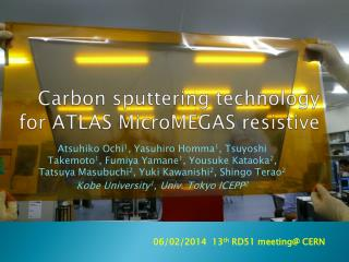 Carbon sputtering technology for ATLAS  MicroMEGAS  resistive