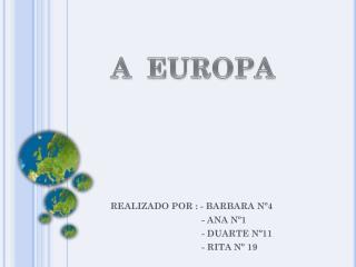 REALIZADO POR : - BARBARA Nº4                                     - ANA Nº1