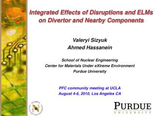 Integrated Effects of Disruptions and ELMs  on Divertor and Nearby Components