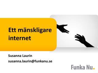 Ett mänskligare internet