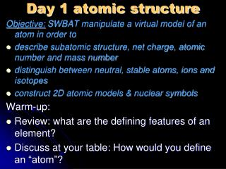 Day 1 atomic structure