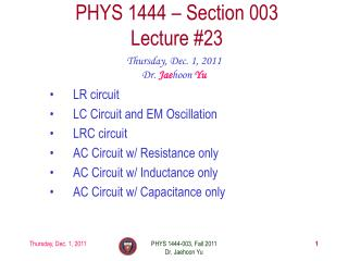 PHYS 1444 � Section  003 Lecture  #23
