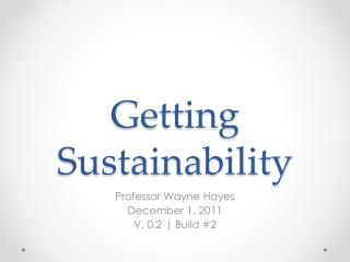 Getting Sustainability