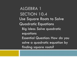 Algebra 1 section 10.4