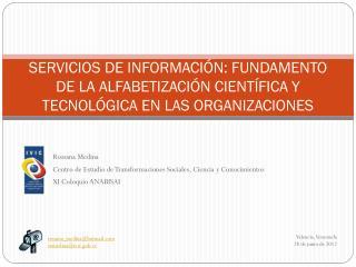 Rossana Medina  Centro de Estudio de Transformaciones Sociales, Ciencia y Conocimientos