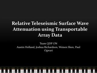 Relative  Teleseismic  Surface Wave Attenuation using Transportable Array Data