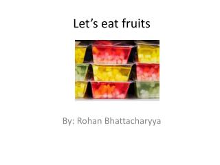 Let's eat fruits