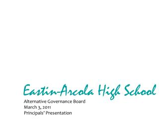 Eastin -Arcola High School
