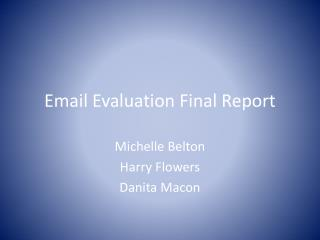 Email Evaluation Final Report