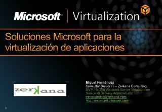 Soluciones Microsoft para la virtualizaci�n de aplicaciones