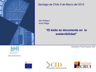 Santiago de Chile 5 de Marzo del 2014
