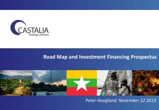 Road Map and Investment Financing Prospectus