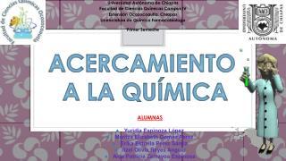 Universidad Autónoma de Chiapas Facultad de Ciencias Químicas Campus IV
