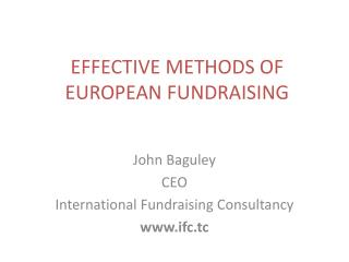 EFFECTIVE METHODS OF EUROPEAN FUNDRAISING