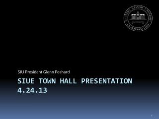 SIUE Town Hall Presentation 4.24.13