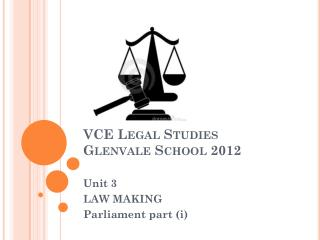VCE Legal Studies Glenvale  School 2012