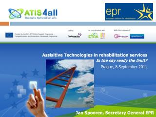 Assisitive  Technologies in rehabilitation services
