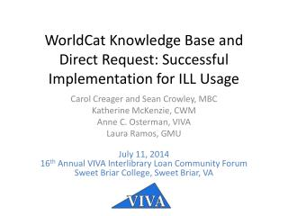 WorldCat  Knowledge Base and Direct Request: Successful Implementation for ILL Usage