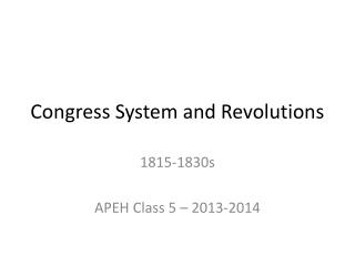 Congress System and Revolutions