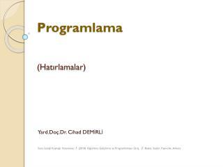 Programlama (Hatırlamalar)