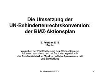 Die  Umsetzung der UN-Behindertenrechtskonvention : der BMZ-Aktionsplan