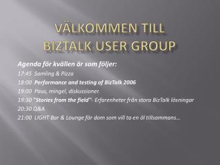Välkommen till  BizTalk  User  Group