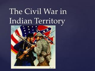 The Civil War in Indian Territory