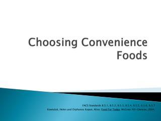 Choosing Convenience Foods