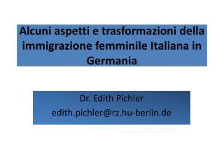 Alcuni aspetti  e  trasformazioni  della  immigrazione femminile Italiana  in Germania