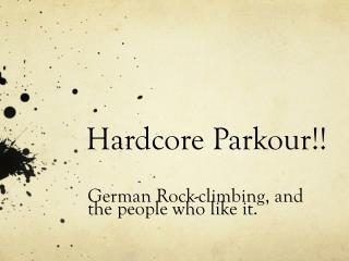 Hardcore  Parkour !!