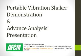 Portable Vibration Shaker Demonstration  &  Advance Analysis Presentation