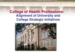 College  of Health  Professions: