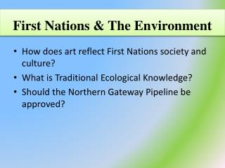 First Nations & The Environment