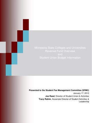 Presented to the  Student  Fee Management  Committee (SFMC) January 17, 2012