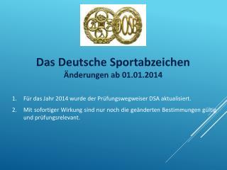 Das Deutsche Sportabzeichen Änderungen  ab 01.01.2014